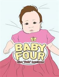 Baby Four