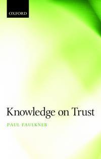 Knowledge on Trust