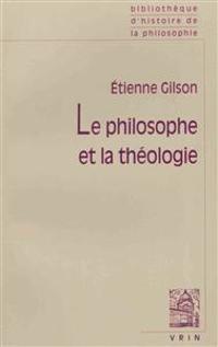 Le Philosophe Et La Theologie.