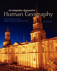 An Integrative Approach to Human Geography