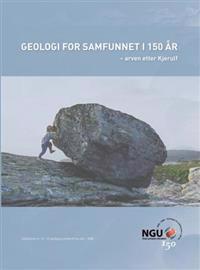 Geologi for samfunnet i 150 år; arven etter Kjerulf