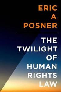 The Twilight of Human Rights Law