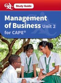 Management of Business CAPE Unit 2