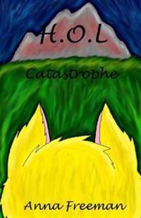H.O.L: Catastrophe