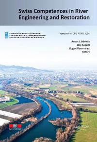 Swiss Competences in River Engineering and Restoration