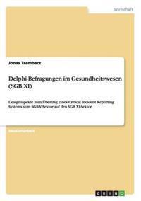 Delphi-Befragungen Im Gesundheitswesen (Sgb XI)