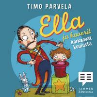 Ella ja kaverit karkaavat koulusta (2 cd)