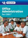 Office Administration for CSEC - A Caribbean Examinations Council Study Guide