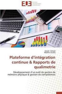 Plateforme D Integration Continue & Rapports de Qualimetrie