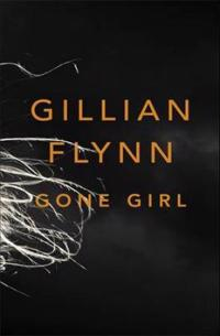 Gone Girl. Gillian Flynn