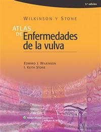 Atlas de enfermedades de la vulva / Atlas of Vulva Diseases