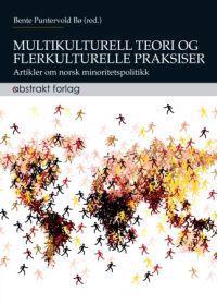Multikulturell teori og flerkulturelle praksiser