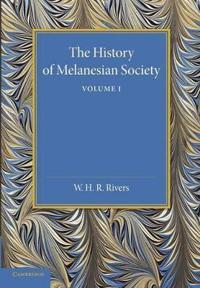 The History of Melanesian Society: Volume 1