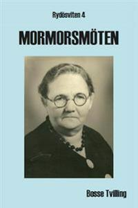 Mormorsmöten : lite sanning och lite som skulle kunna ha hänt
