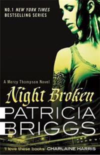 Night broken - a mercy thompson novel