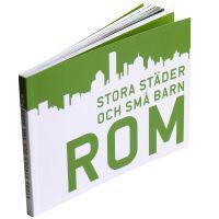 Stora städer och små barn : Rom