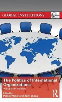 The Politics of International Organizations