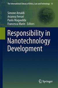 Responsibility in Nanotechnology Development