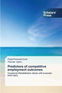 Predictors of Competitive Employment Outcomes