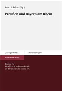 Preussen Und Bayern Am Rhein