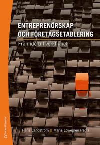 Entreprenörskap och företagsetablering : från idé till verklighet