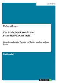 Die Bartholomausnacht Aus Staatstheoretischer Sicht