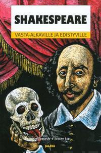 Shakespeare vasta-alkaville ja edistyville