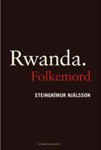 Rwanda. Folkemord - Steingrímur Njálsson pdf epub