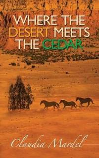 Where the Desert Meets the Cedar