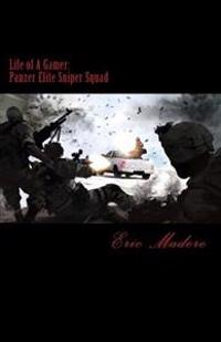 The Life of a Gamer: Panzer Elite Sniper Squad