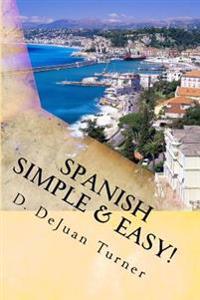 Spanish Simple & Easy!