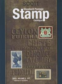 Scott 2015 Standard Postage Stamp Catalogue Volume 2: Countries of the World C-F