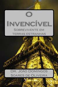 O Invencivel: Sobrevivente Em Terras Estranhas