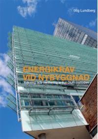 Energikrav vid nybyggnad : tolkning och verifiering enligt DUR-metoden