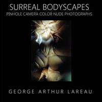 Surreal Bodyscapes: Pinhole Camera Color Nude Photographs