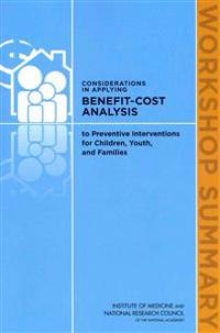 Considerations in Applying Benefit-Cost Analysis to Preventive Interventions for Children, Youth, and Families
