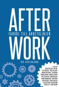 After work : Farväl till arbetslinjen
