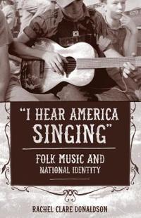 """""""I Hear America Singing"""""""