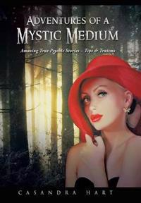 Adventures of a Mystic Medium