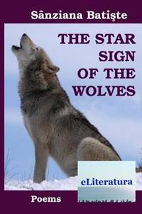 The Star Sign of the Wolves. Poems