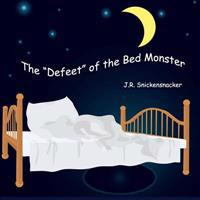 The Defeet of the Bed Monster
