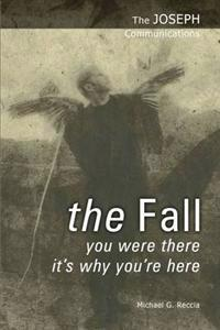 Fall - you were there - its why youre here
