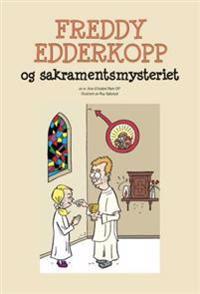 Freddy Edderkopp og sakramentsmysteriet