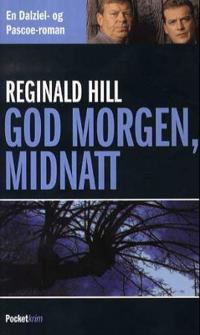 God morgen, midnatt - Reginald Hill | Ridgeroadrun.org