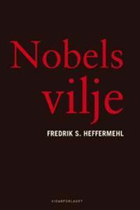 Nobels vilje - Fredrik S. Heffermehl   Inprintwriters.org