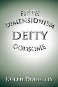 Fifth Dimensionism