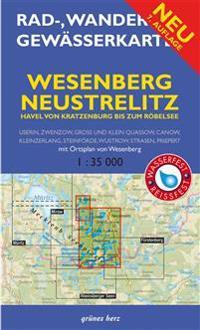 Wesenberg, Neustrelitz - Havel von Ratzeburg bis zum Röblinsee 1 : 35 000 Rad-, Wander- und Gewässerkarte