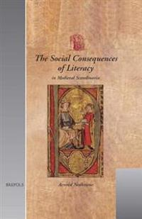 The Social Consequences of Literacy in Medieval Scandinavia