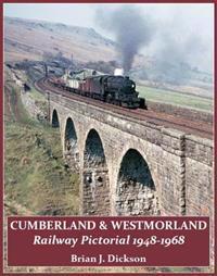 CumberlandWestmorland Railway Pictorial 1948-1968