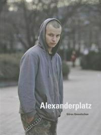 Goran Gnaudschun - Alexanderplatz